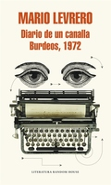 Diario de un canalla. Burdeos, 1972