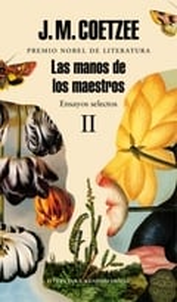 Las manos de los maestros,  Vol.2 - Coetzee, J. M.