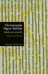 Medio sol amarillo - Adichie, Chimamanda Ngozi