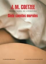 Siete cuentos morales - Coetzee, J.M.