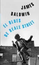 El blues de Beale Street - Baldwin, James