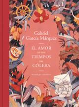 El amor en los tiempos de cólera - García Márquez, Gabriel