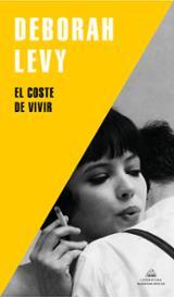 El coste de vivir - Levy, Deborah