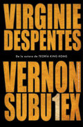 Vernon Subutex, 1 - Despentes, Virginie