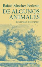 De algunos animales. Bestiario ilustrado