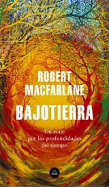 Bajotierra - Macfarlane, Robert
