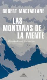 Las montañas de la mente - Macfarlane, Robert