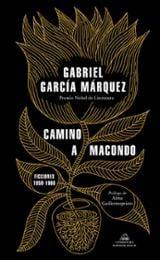 Camino a Macondo - García Márquez, Gabriel