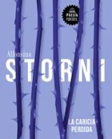 La caricia perdida - Storni, Alfonsina