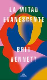 La mitad evanescente - Bennett, Brit