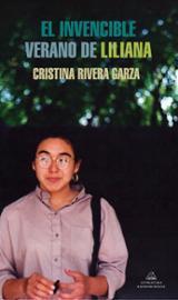 El invencible verano de Liliana - Rivera Garza, Cristina