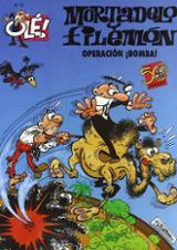 Ole Mortadelo, 75: operación ¡bomba!