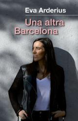 Una altra Barcelona - Arderius, Eva