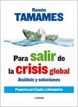 Para salir de la crisis global. Análisis y soluciones