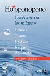 Ho´oponopono, Conéctate con los milagros - Cabanillas, María José