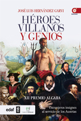 Héroes, villanos y genios