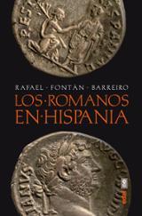 Los romanos en Hispania - Fontán Barreiro, Rafael