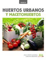Huertos urbanos y macetohuertos -