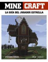 Minecraft. La guía del jugador estrella - AAVV