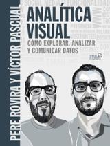 Analítica Visual. Como explorar, analizar y comunicar datos - AAVV