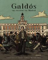 Galdós, un escritor en Madrid - Etreros Fernández, Carmen