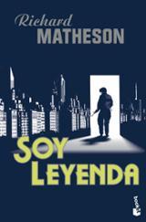 Soy Leyenda - Matheson Richard