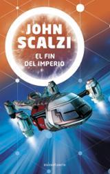El fin del imperio - Scalzi, John