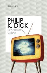 La penúltima verdad - Dick, Philip K.