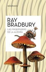 Las máquinas de la alegría - Bradbury, Ray