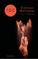 Crónicas marcianas. Edición 100 aniversario - Bradbury, Ray