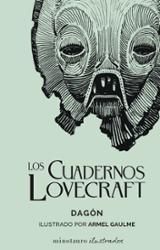 Cuadernos Lovecraft, 1/2 Dagón - Lovecraft, H. P.