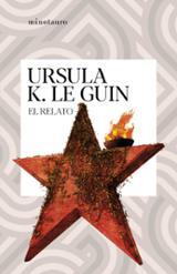 El relato - Le Guin, Ursula K.