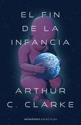 El fin de la infancia - Clarke, Arthur C.