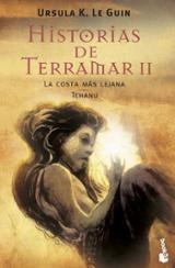 Historias de Terramar, vol. II: La costa más lejana / Tehanu