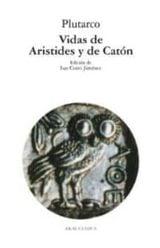 Vidas de Arístides y Catón - Plutarco