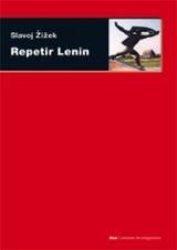 Repetir Lenin. Trece tentativas sobre Lenin