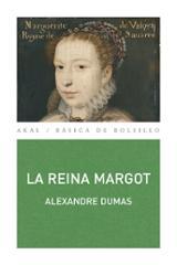La reina Margot - Dumas, Alexandre