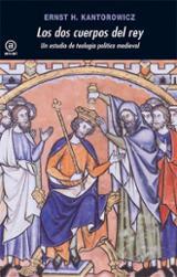 Los dos cuerpos del rey - Kantorowicz, Ernst, H.