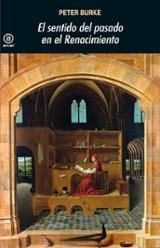 El sentido del pasado en el Renacimiento - Burke, Peter