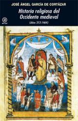 Historia religiosa del Occidente medieval (Años 313-1464)