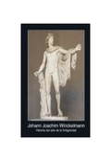 Historia del arte de la Antigüedad - Winckelmann, Johann Joachim
