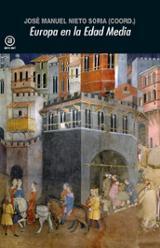 Europa en la Edad Media - Nieto Soria, José Manuel