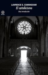 El catolicismo. Una introducción - Cunningham, Lawrence S.
