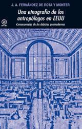 Una etnografía de los antropólogos en EEUU - Fernández de Rota y Monter, José Antonio