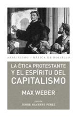 La ética protestante y el espíritu del capitalismo - Weber, Max