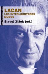 Lacan. Los interlocutores mudos - Zizek, Slavoj (ed.)