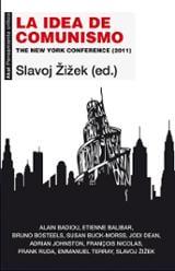 La idea del comunismo. The New York Conference (2011)