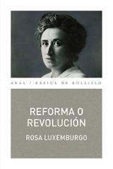 Reforma o revolución - Luxemburgo, Rosa
