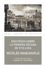 Discursos sobre la Primera Década de Tito Livio - Maquiavelo, Nicolas