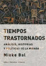 Tiempos trastornados - Bal, Mieke